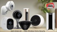 Best Wireless Home Security Cameras 2017