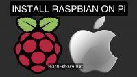 Install Raspbian on Raspberry Pi MacOS