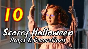 Best Halloween Props and Decorations