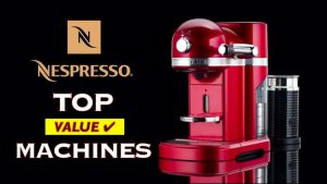 Best Nespresso Coffee Machines