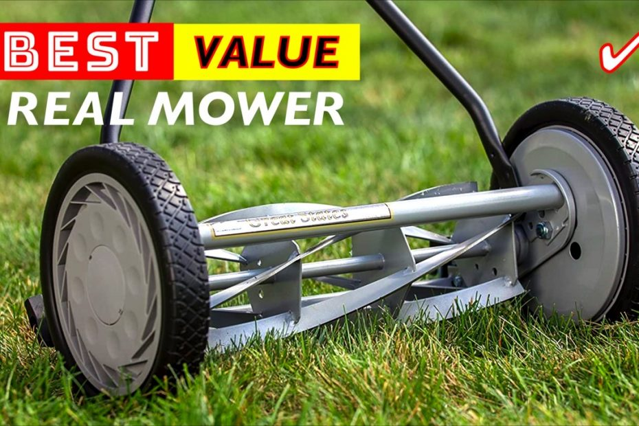 Best Value Push Real Lawn Mowers